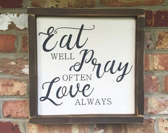"13.5""x13.5"" Eat Pray Love/wood sign/word art/distressed sign/wall décor/rustic"