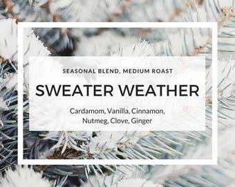 Seasonal Blend: SWEATER WEATHER