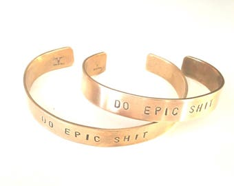 Do epic shit// gold cuff//silver cuff// copper cuff//motivation// epic// gifts for her// gifts for him