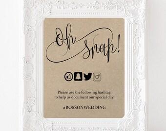 Oh Snap Wedding Sign - Wedding Social Media - Print  on kraft - Editable Text - Hashtag Sign - Simple - Downloadable wedding #WDHSN8177
