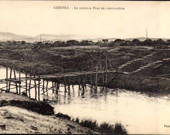 c.1926 Kenifra, MOROCCO,  A New BRIDGE Under Construction, Wooden Bridge; Postally Unused; Excellent Condition.