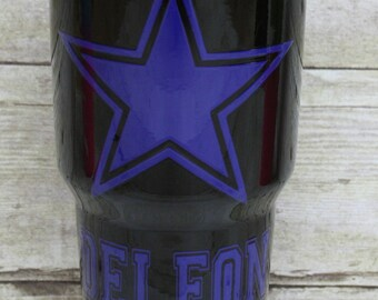 30oz Dallas cowboys yeti cup with name & clearcoat