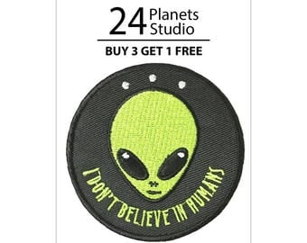 Alien Head I don't believe in humans Iron on Patch by 24PlanetsStudio