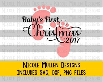 Baby's First Christmas 2017 SVG DXF PNG - Christmas 2017 design - Baby Girl First Christmas - Cricut, Silhouette cutting/vector file