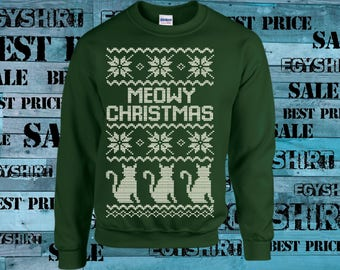 Ugly Christmas sweater Meowy Christmas cats Sweatshirt Or Hoodie best price fast shipping