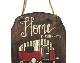 Home Is Where You Park It Wooden Sign Perfect For Camper Or RV Traveler Gift