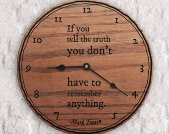Popular Quotes - Famous Quotes - Truth Quotes - Memory Quotes - If You Tell The Truth You Don't Have To Remember Anything - Mark Twain