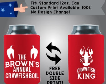 The Name's Annual Crawfish Boil CRAWFISH KING Collapsible Neoprene Custom Can Cooler Double Side Print (Crawfish1)