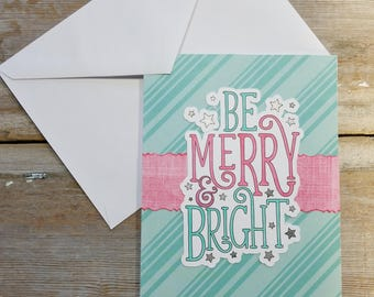 Be Merry and Bright - Blue Christmas Cards - Be Merry - Merry and Bright Card - Be Bright - Colorful Christmas Card - Pink Blue Christmas