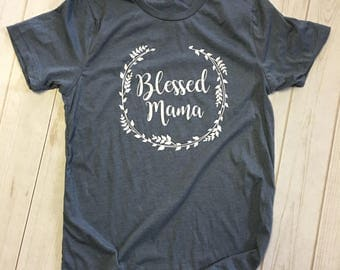 Blessed mama tee shirt t-shirt