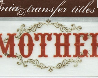 Mother Title Rub On Transfer Embellishments Cardmaking Crafts My Mind's Eye Bohemia