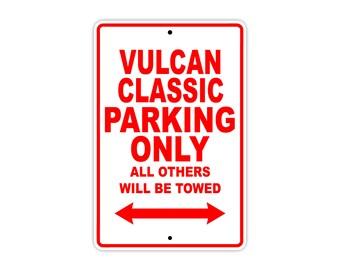 KAWASAKI VULCAN CLASSIC (2) Parking Only Motorcycle Bike Chopper Aluminum Sign