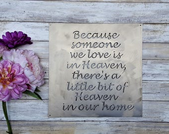 Grief and Mourning, Grief Gift, Because someone we love is in Heaven, Heaven in our home, Gifts for Grief, Loss Gifts, Bereavement