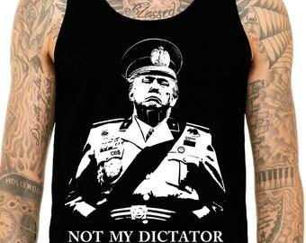 Not My Dictator Tank Top, Not My President, Dump Trump, Trump's A Dictator, Anti Trump Tank, Liberal Mens Tank Top, Anti Republican Tank Top