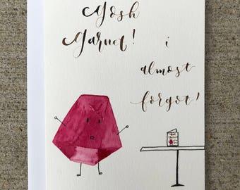 "January Birthstone Card - ""Gosh Garnet! I Almost Forgot"""