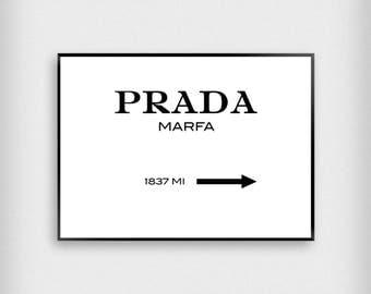Prada Marfa 1837 MI Print | Fashion | Black - White | Designer - Typography - Poster