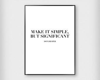 Don Draper Quote Print | Fashion | Black and White | Mad Men - Typography - Poster