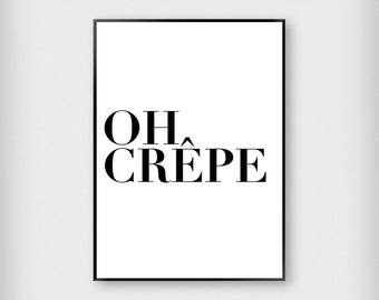 Oh Crepe Print | Kitchen | Black and White | Typography - Eat - Poster