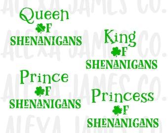 Queen of Shenanigans svg, King of Shenanigans SVG, SVG Cut File, St Patrick's Day svg, Shamrock svg, Cricut, Silhouette, svg png pdf