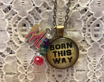 Born This Way Charm Pendant Necklace/Born this Way Necklace/Born This Way Jewelry/Lady Gaga Necklace/Lady Gaga Lyric Necklace/Lady Gaga