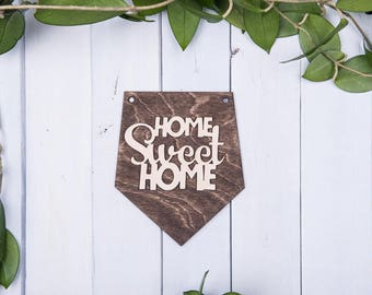home sweet home, wooden quote sign, wall decoration, custom wall hanging, wooden home decor, wood decor, home decor gift, personalized decor