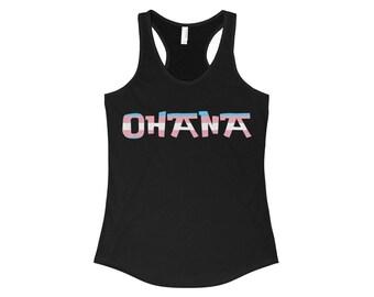 Transgender Ohana Means Family WomenS The Ideal Racerback Tank