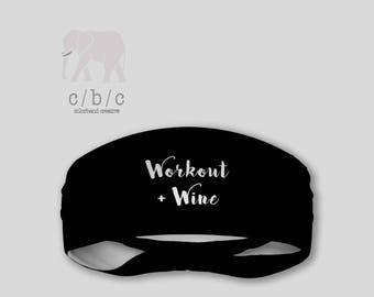 Workout and Wine printed Headband, Yoga Headband, Wine Headband, Custom Headband, Workout Headband, Adult Headband, Indie Headband