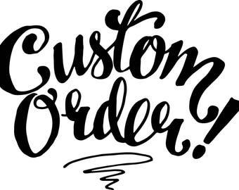 Custom order for Menerva Jones