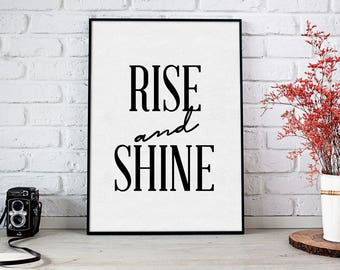 Rise and Shine Print, Digital Art, Typography, Good Morning Poster, Home Decor, Home Art, Morning Print, Motivational, Black and White
