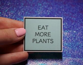 Eat More Plants sticker