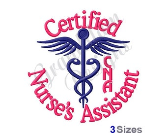 CNA Certified Nurses Assistant - Machine Embroidery Design