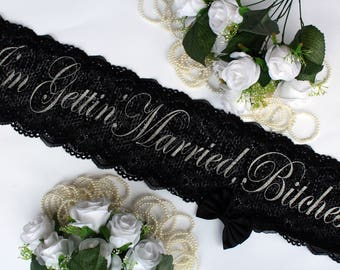 Ready to ship Lace Sash - Sash - Bachelorette Sash - Bachelorette Party - Bachelorette Party Sash - Bridesmaid Sash - Bride Gift - Custom