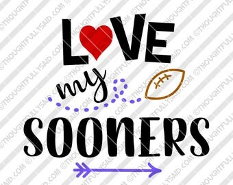 Love My Sooners Football design, SVG, PNG, dxf, eps cutting files, Silhouette, Cameo, Cricut, cut file, high school, college, club teams