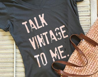 Talk Vintage To Me V Neck Tee | Multi-Colors with Pale Coral Pink Lettering | Junker | Junk | Thrift