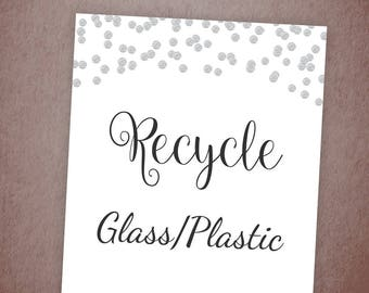 Recycle Sign, Recycle Glass Plastic Bottles, Paper Cups, Let's Recycle Printable, Wedding Shower Signs, Silver Confetti, Used Stuff, A003