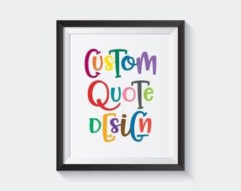 Print Custom print quote, custom, Lyrics custom, custom printable, Custom Typography, Personalized prints, custom handwriting, Custom Quote