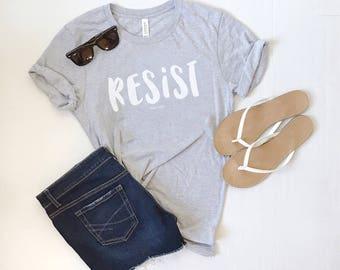 Resist Unisex Fit Tee - Feminine Shirt - Feminist Tee - Soft Tee