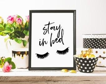 Stay In Bed, Printable Art, Eyelashes, Fashion Print, Minimalist Poster, Typography Art, Digital Download, Modern Wall Art, Wall Decor