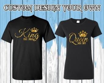 Rey Reina camiseta Personaliza tu tes año Rey Reina camiseta Rey Reina par T camisa par los Tees camisa del par regalo para la pareja