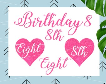 Birthday eight svg Birthday Svg eight Birthday Svg 8th Birthday svg Birthday girl svg files for Cricut Silhouette Cut file cut file lfvs