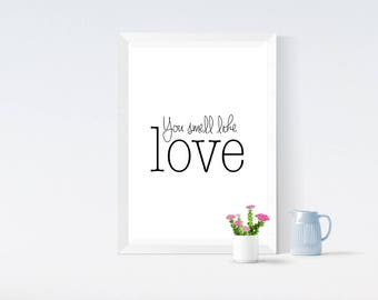 Typography Quote Print - Home Print - Home Decor - Wall Art - Minimalist - Quote Print - Cute Gift - You Smell Like Love