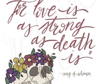 Love Is As Strong As Death Is, Song of Solomon, Quote, Skull, Digital Print, Painting, Wall Art, Home Decor, Instand Download, Printable