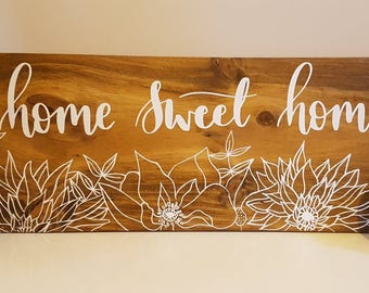 Home sweet home, rustic decor, Wooden home sign, rustic sign, Floral sign, Handpainted house sign, Flower sign, Wooden sign, Home decor