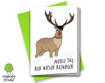 Adolf (Hitler) the red nosed reindeer funny rude offensive pun Christmas card - Peabody Studio
