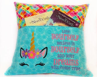 Unicorn Pocket Pillow - Love Yourself Believe In Yourself And Your Dreams Will Come True