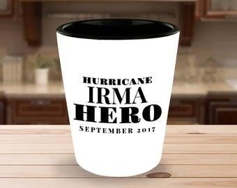Hurricane IRMA HERO September 2017 - 1.5 oz Ceramic Shot Glass- White on the Outside - Black on the Inside - Unique gift idea!