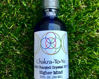 Chakra-To-Ya Higher Mind Crystal & Reiki Charged Elixir