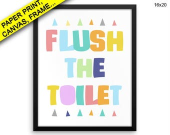 Flush The Toilet Canvas Art Flush The Toilet Printed Flush The Toilet Toilet Art Flush The Toilet Toilet Print Flush The Toilet Framed Art