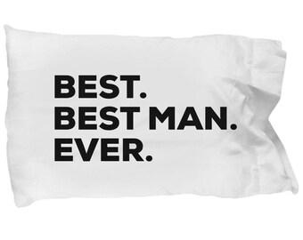 Best Man Pillow Case, Gifts For Best Man , Best Best Man Ever, Best Man Pillowcase, Christmas Present, Best Man Gift