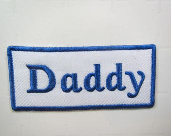 Daddy – Dad - Father -  Iron on Patch
